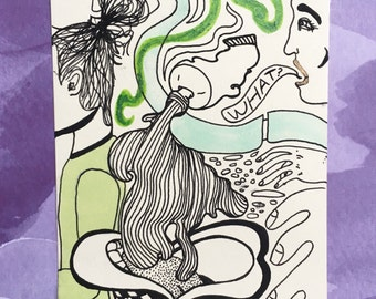 """What / 4"""" by 6""""  Pen and Ink Drawing on Artist Grade Paper / Illustration by Sam Pletcher"""