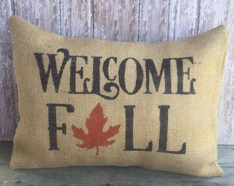 Welcome Fall Pillow Cover,  12x16, 16x16 or 18x18 Throw Pillow Cover, Home Decor Pillow Case