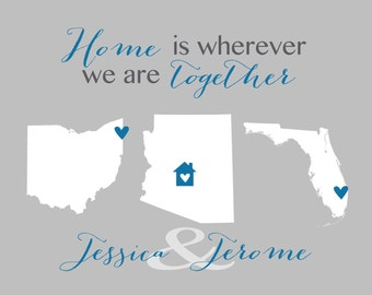 Home Is Wherever We Are Together - Home Decor, Wall Art, Gift for Newlyweds, Three State Maps Couples, Friend, Wife, Sister Anniversary Gift