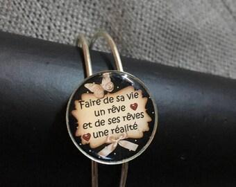 "Cuff Bracelet ""make life a dream and dreams a reality"""