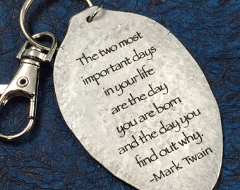 Baby Gift Mark Twain Keychain, Silverware Jewelry, Inspirational Accessories, The two most important days in your life keychain,New Mom Gift