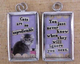Cats are So Unpredictable Reversible Pendant