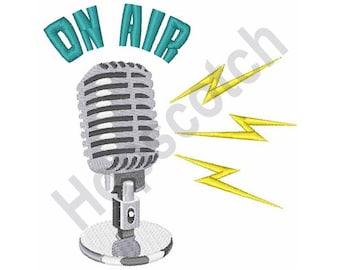 On Air - Machine Embroidery Design - 4 X 4 Hoop, Mike, Microphone, Radio Station, Broadcast, Speaker, News, DJ, Entertainer