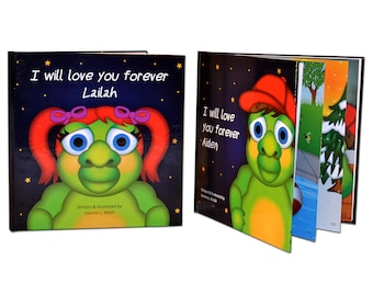 I will love you forever - A personalized children's book
