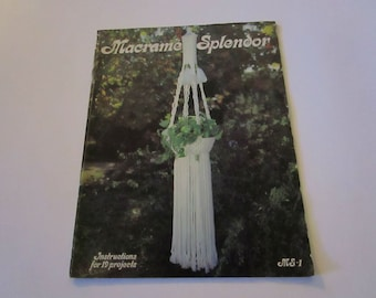 Macrame Splendor Ms1 By Judy Caputo - Vintage 1979 Macrame' Instruction Booklet