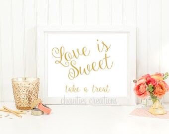 Love is Sweet Take a Treat Gold Wedding Table Sign. Printable Wedding Sign for Table. Wedding Favor Sign.