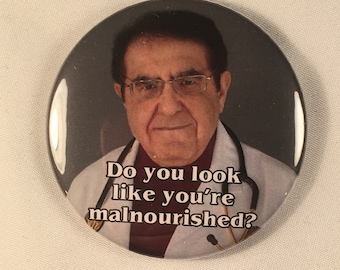 My 600 lb. Life Dr. Nowzaradan Refrigerator Magnet Diet Aid - Do you look like you're malnourished?