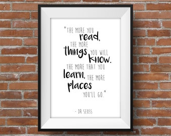 The More You Read The More You Know - Dr Seuss Printable Wall Art - Typographic Digital Print Quote