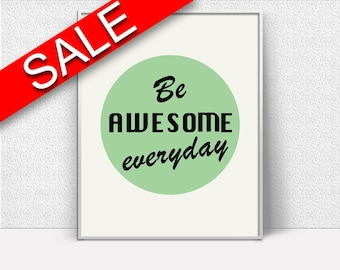 Wall Art Awesome Digital Print Awesome Poster Art Awesome Wall Art Print Awesome Motivation Art Awesome Motivation Print Awesome Wall Decor
