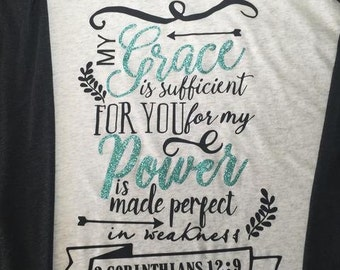My Grace is Sufficient His Power is Made Perfect in Weakness Bible Verse Religious Baseball Tee Shirt Glitter Bling