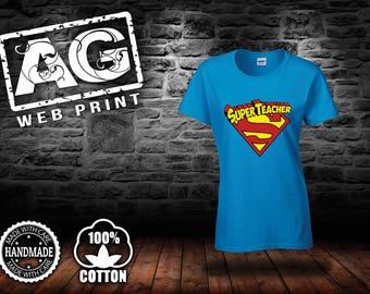 super teacher shirt..