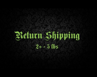Return Shipping Fee (2+ - 5lbs)