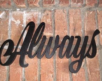 Always Wood Wall Sign