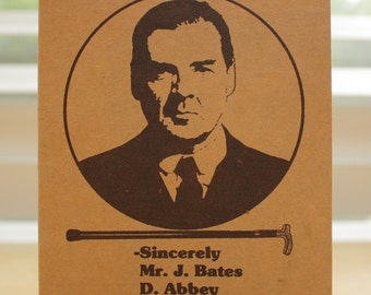 Downton Abbey BIRTHDAY CARD - Happy Birthday - Mr. Bates - humorous card