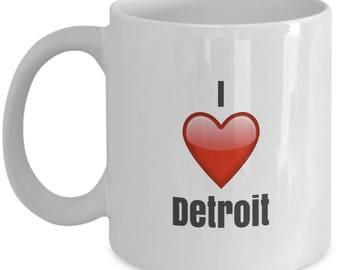 I Love Detroit, Detroit Mug, Detroit Coffee Mug, Detroit Gift, Funny Coffee Mug
