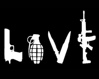 "LOVE Weapons Guns Vinyl Sticker Decal 9"" wide Car Truck Auto Wall Art"