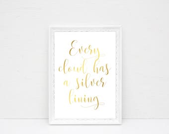 Every Cloud Has A Silver Lining, Real Foil Print, Home Decor, Motivational Print