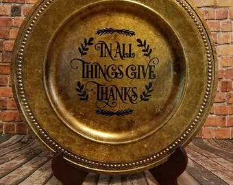 In all things give thanks deorative plate