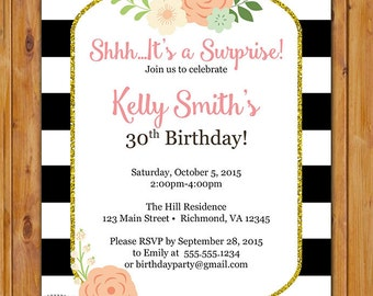 Black White Stripes Floral Surprise Birthday Party Invite Printable Invitation 30th 50th 60th any age 5x7 Digital JPG File (477)
