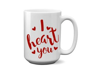 I heart You, I Love You, Coffee, Mug, Cup, Gift For, Her, Him, Boyfriend, Girlfriend, Wife, Husband, Mothers Day, Fathers Day, Anniversary