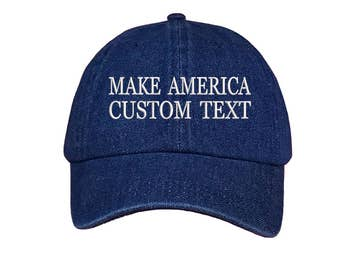 Custom Dad Hat Embroidered Dad Hat, MAKE AMERICA, Your text Here Personalized Custom Hat Personalized Baseball Cap,Choose Text, Dark Denim