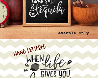 When life gives you lemons grab salt & tequila, fun quirky quote digital cut files, SVG, DXF, studio3 instant download, decals