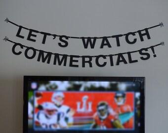 "Super Bowl ""Let's Watch Commercials!"" Banner"