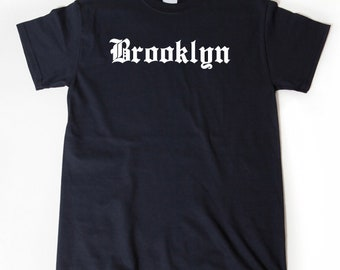 Brooklyn T-shirt Funny Awesome Place Name Tee Shirt New York
