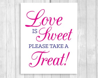 SALE Love is Sweet Take A Treat 8x10 Printable Wedding or Bridal Shower Candy Buffet Sign - Navy Blue and Hot Pink - Instant Download