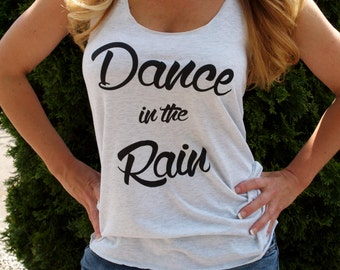 Dance In The Rain Womens Workout Tank Top. Exercise Tank. Running Tank. Fitness shirt. Triblend Workout Tank.
