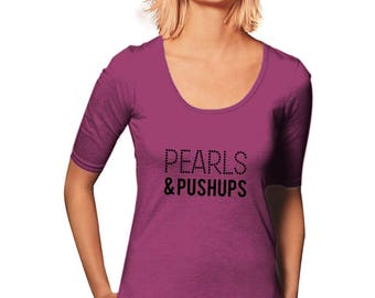Pearls and Pushups T-Shirt - Workout T-Shirt - New Years Resolution - Women's T-Shirt - Womens Graphic Tee - Gym Tee - Sporty Tee