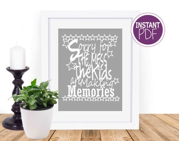 Excuse the mess the Kids are making memories Papercut Template