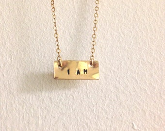 I Am Necklace, I Am Bracelet, Gold Bar, Affirmation Necklace, Mantra Necklace