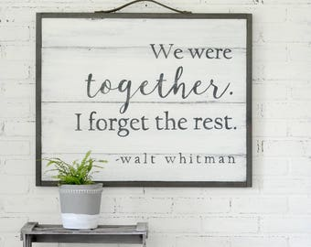 Romantic Sign Love Sign Walt Whitman Sign Rustic Wall Decor Farmhouse Sign Wedding Gift Anniversary Gift Bridal Shower Gift Love Quotes