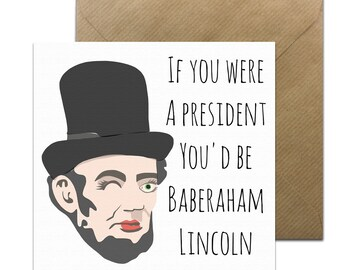 Funny Wayne's World Cards • Baberaham Lincoln Card • Funny Valentines Card • Funny Baberaham Lincoln Card • Wayne's World Card