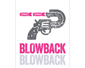 Blowback - Guns and Bombs Print