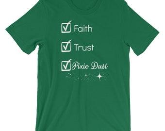 Faith Trust Pixie Dust T-Shirt | Short-Sleeve | Unisex | White Text