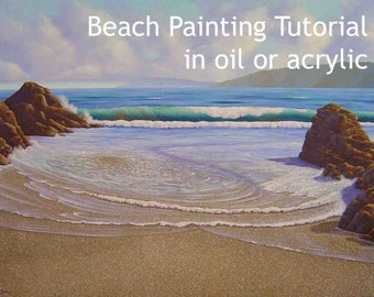 Beach painting tutorial in oil or acrylic, how to a paint a wave and beach scene, painting instructions, learn to paint the sea