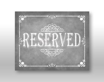 Reserved Chalkboard Wedding Sign - DIY Download and Print - Printable File