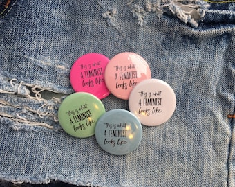 this is what a feminist looks like, feminist button, feminist badge     1.5 inch pin back button, 37 mm pinback button