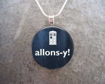 Doctor Who Jewelry - Glass Pendant Necklace - Allons-y