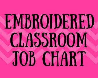 Embroidered Classroom Job Chart