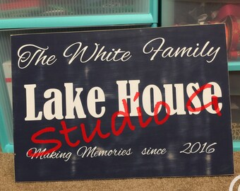 Lake House family sign making memories since