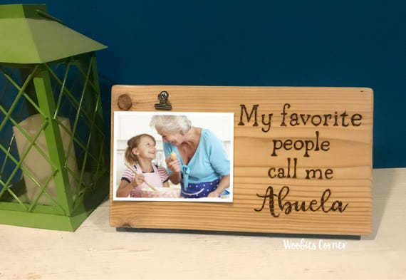 Abuela gifts Abuela picture frame My favorite people call