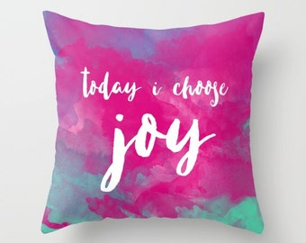 Positive Affirmation Pillow, Joy Quote, Inspirational Home Decor, Pink Watercolor, Throw Pillow Cover, Watercolor Pillow, Colorful Decor