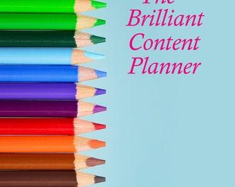 Brilliant Content and Blogging Planner - Downloadable