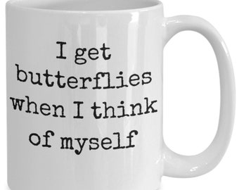 Coffee mug inspirational quotes coworker gift gift for her mugs with sayings gift for him inspirational quotes tea cup Gift idea Butterflies