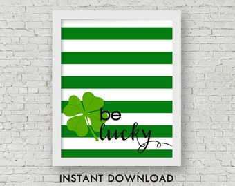 Printable St. Patrick's Day Art, Instant Download, Spring Printable, 8x10 JPG and 8.5x11 PDF