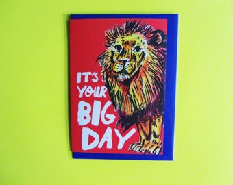 It's Your Big Day Lion A6 Greeting Birthday Card