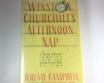 Winston Churchill's Afternoon Nap by Jeremy Campbell, 1986 Hardcover